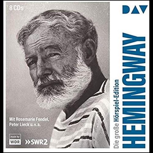 Ernest Hemingway. Die große Hörspieledition (Ernest Hemingway) DAV 2011 / 2019