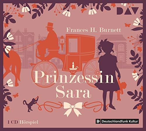 Prinzessin Sara (Frances Hodgson Burnett) DLR 2012 / DAV 2013 / 2019