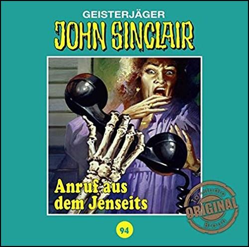 John Sinclair (94) Anruf aus dem Jenseits (Jason Dark) Tonstudio Braun / Lübbe Audio 2019