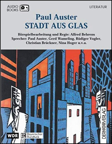 Stadt aus Glas (Paul Auster) WDR/BR 1997