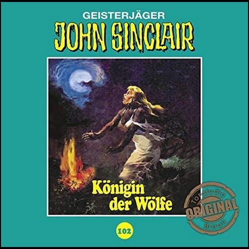 John Sinclair (102) Königin der Wölfe (Teil 2/2) (Jason Dark) Tonstudio Braun - Lübbe Audio 2020