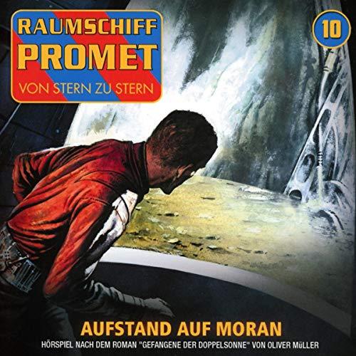 Raumschiff Promet (10) Gefangene der Doppelsonne (2) Aufstand auf Moran - Winterzeit 2018