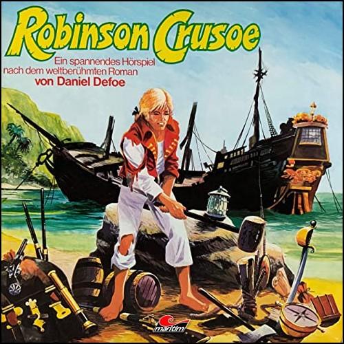 Robinson Crusoe (Daniel Defoe) maritim 1973 / 2016 / All Ears 2020