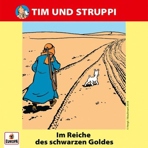 Tim und Struppi (16) Im Reich des schwarzen Goldes - Ariola - Baccarola - Marcato 1987 / Europa 2018