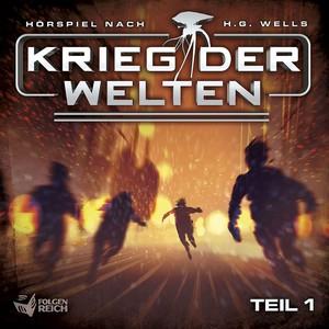 H. G. Wells (4) Krieg der Welten Teil 1 - IMAGA / Folgenreich 2018