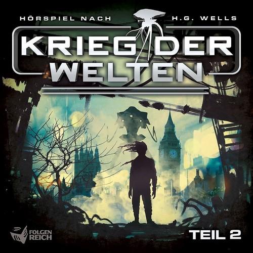 H. G. Wells (5) Krieg der Welten Teil 2 - IMAGA / Folgenreich 2018