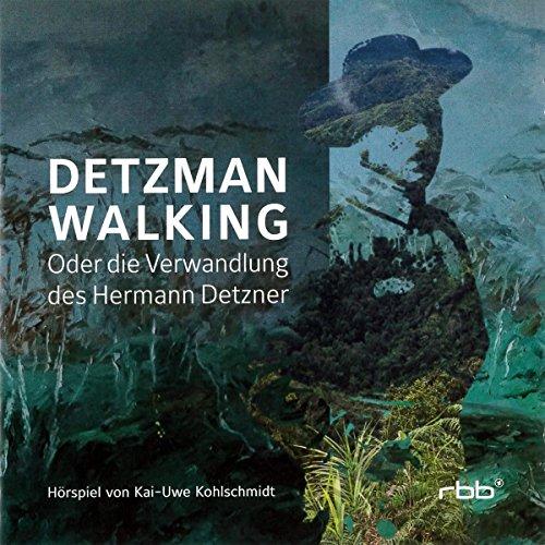 Detzman Walking - Die Verwandlung des Hermann   Detzner (Kai-Uwe Kohlschmidt) rbb 2017