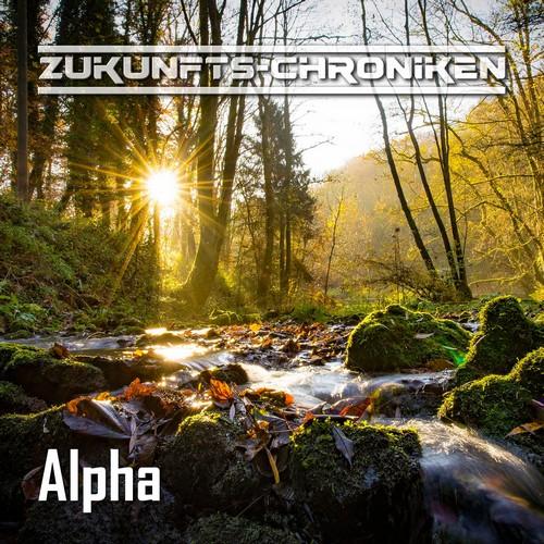 Zukunfts-Chroniken (Staffel 2 Teil 3) Alpha - hoerspielprojekt / Hörspielwerkstatt Bad Hersfeld 2018