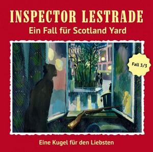 Inspector Lestrade - Ein Fall für Scotland Yard (3) Eine Kugel für den Liebsten - Romantruhe 2018