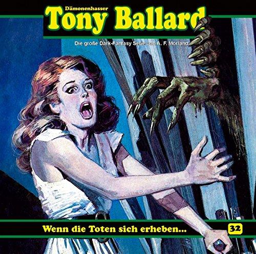 Tony Ballard (32) Wenn die Toten sich erheben - Dreamland Productions / Romantruhe Audio 2019
