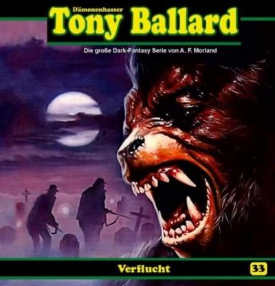 Tony Ballard (33) Verflucht - Dreamland Productions / Romantruhe Audio 2020
