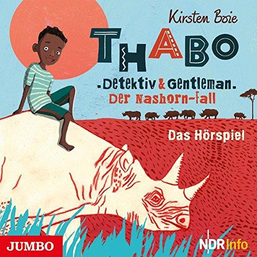 Thabo - Detektiv und Genleman - Der Nashornfall (Kirsten Boie) NDR 2018