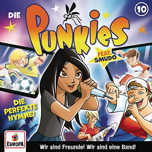 Die Punkies (10) Die perfekte Hymne - Europa 2018