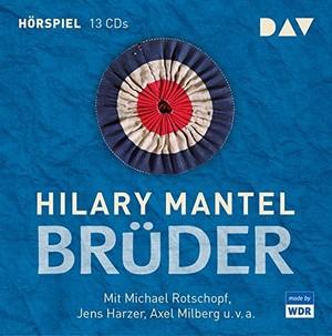 Brüder (Hilary Mantel) WDR / DAV 2018