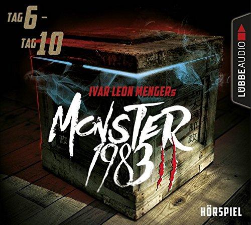 Monster 1983 Staffel 2 (Tag 6-10) (Ivar Leon Menger, Anette Strohmeyer, Raimon Weber) Audible 2016 / Lübbe Audio 2018