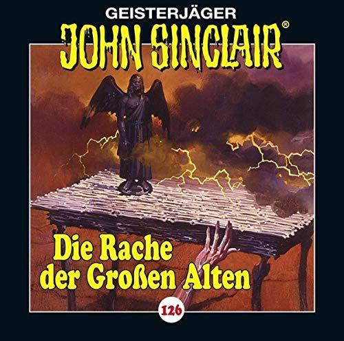 John Sinclair (126) Die Rache der Großen Alten - Lübbe Audio 2018