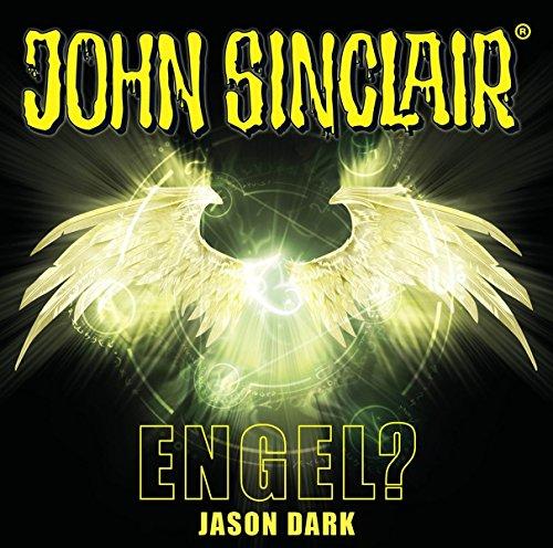 John Sinclair (SE 12) Engel? - Lübbe Audo 2018