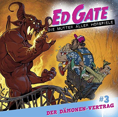 Ed Gate (3) Der Dämonen-Vertrag - Lübbe Audio 2018