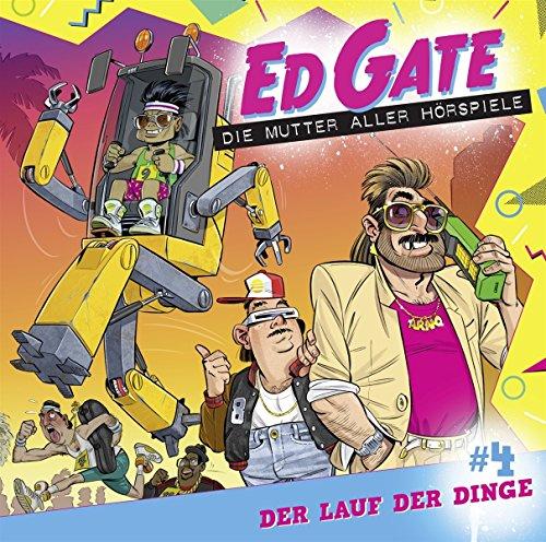 Ed Gate (4) Der Lauf der Dinge - Lübbe Audio 2018