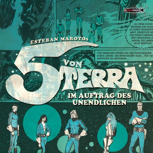 Die 5 von Terra - Im Auftrag des Unendlichen (Esteban Maroto) Ohrenkneifer 2018