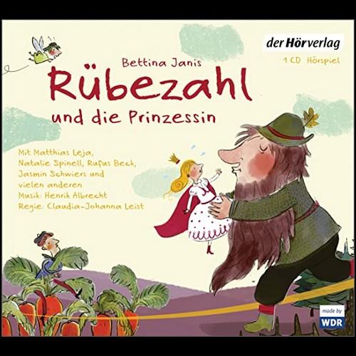 Rübezahl und die Prinzessin (Bettina Janis) WDR 2018 / der hörverlag 2020