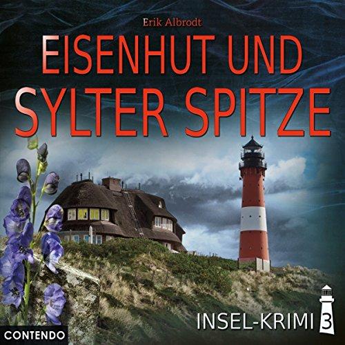 Insel-Krimi (3) Eisenhut und Sylter Spitze - Contendo Media 2018