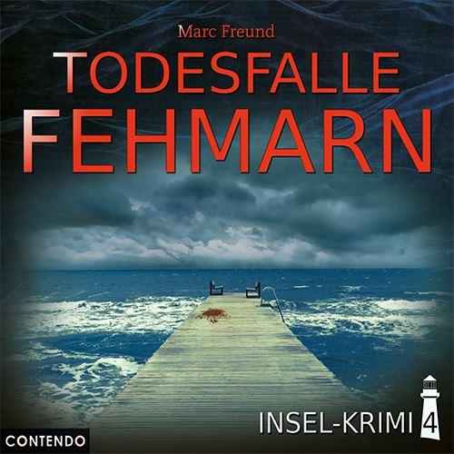 Insel-Krimi (4) Todesfalle Fehmarn - Contendo Media 2019