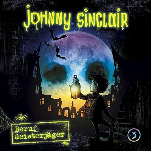 Johnny Sinclair (3) Beruf: Geisterjäger Teil 3 - Folgenreich 2018