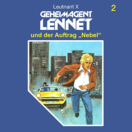 Geheimagent Lennet (2) Geheimagent Lennet und der Auftrag Nebel - SchneiderTon 1987 / All Ears 2018