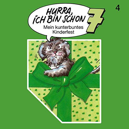 Hurra, ich bin schon 7 () SchneiderTon 1987 / All Ears 2018
