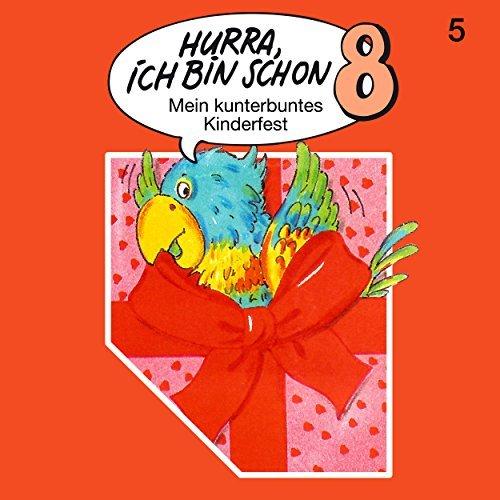 Hurra, ich bin schon 8 () SchneiderTon 1987 / All Ears 2018