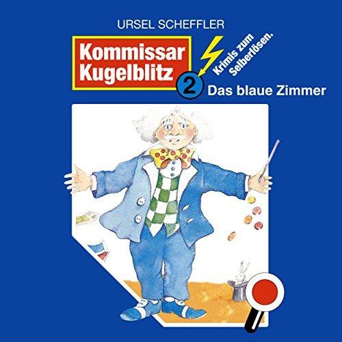 Kommissar Kugelblitz (2) Das blaue Zimmer - SchneiderTon 1987 / All Ears 2018