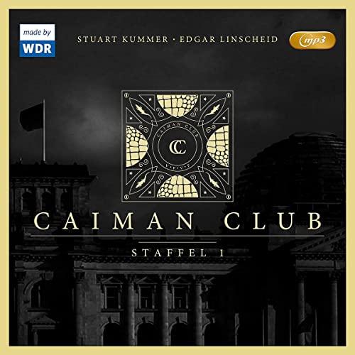 Caiman Club Staffel 1 (Edgar Linscheid, Stuart Kummer) WDR 2018 / Folgenreich 2019