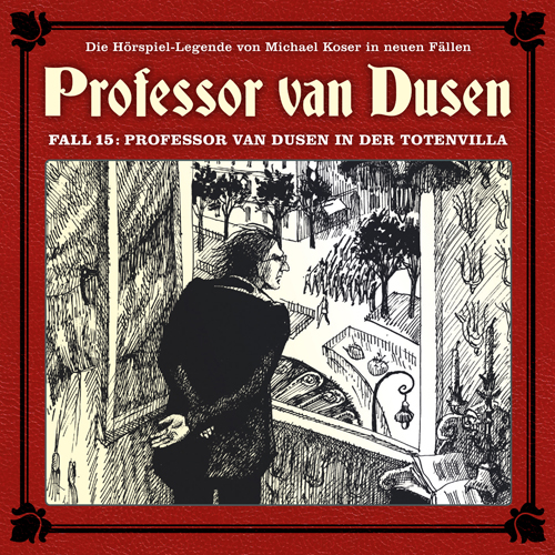 Prof. van Dusen - Die neuen Fälle (15) Professor van Dusen in der Totenvilla - Allscore Media / Romantruhe 2018