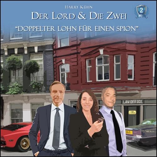 Der Lord & Die Zwei (2) Doppelter Lohn für einen Spion - Allscore Media 2018