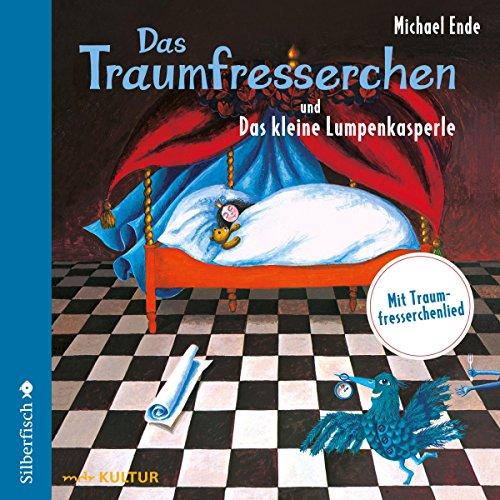 Das Traumfresserchen / Das kleine Lumpenkasperle (Michael Ende) mdr / DAV 2006 / Edition Silberfisch 2018
