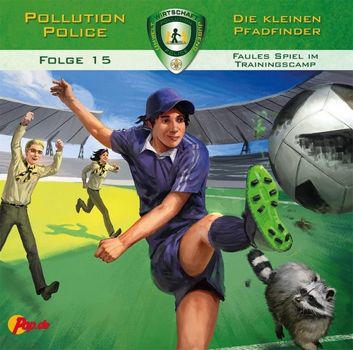 Pollution Police (15) Faules Spiel im Trainingscamp (Markus Topf) Pollution Police 2018