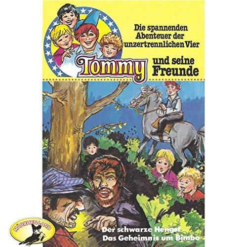 Tommy und seine Freunde (2) Der schwarze Hengst / Das Geheimnis um Bimbo - Polyband / Märchenland / All Ears 2019