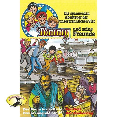 Tommy und seine Freunde (3) Der Mann in der Kiste / Das brennende Schiff / Der Wolf / Der Zauberring - Polyband / Märchenland / All Ears 2019