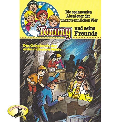 Tommy und seine Freunde (8) Das Geheimnis der unterirdischen Höhle - Polyband / Märchenland / All Ears 2019