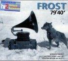 Andreas Ammer, FM Einheit - Frost. Robert F. Scotts Tod im Eis