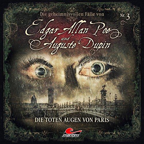 Edgar Allan Poe & Auguste Dupin (3) Die toten Augen von Paris - maritim 2018