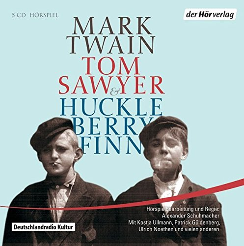 Huckleberry Finns Abenteuer (Mark Twain) DLR / SR / der hörverlag 2010