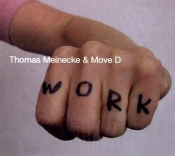 WORK (Thomas Meinecke, Move D) BR / intermedium rec 2009