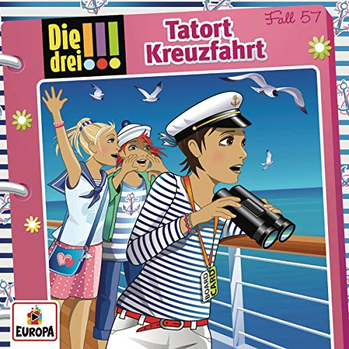 Die drei !!! (57) Tatort Kreuzfahrt - Europa 2018