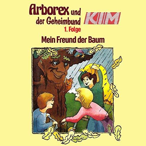 Arborex und der Geheimbund KIM (1) Mein Freund der Baum - Karussell 198? / AllEars 2018