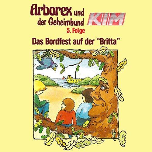 Arborex und der Geheimbund KIM (5) Das Bordfest auf der