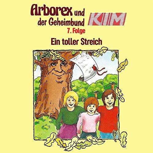 Arborex und der Geheimbund KIM (7) Ein Toller Streich - Karussell 1985 / AllEars 2018