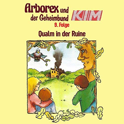 Arborex und der Geheimbund KIM (9) Qualm in der Ruine - Karussell 1985 / AllEars 2018