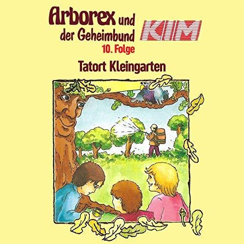 Arborex und der Geheimbund KIM (10) Tatort Kleingarten - Karussell 1985 / AllEars 2018